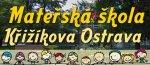 Logo společnosti Mateřská škola Ostrava, Křižíkova 18